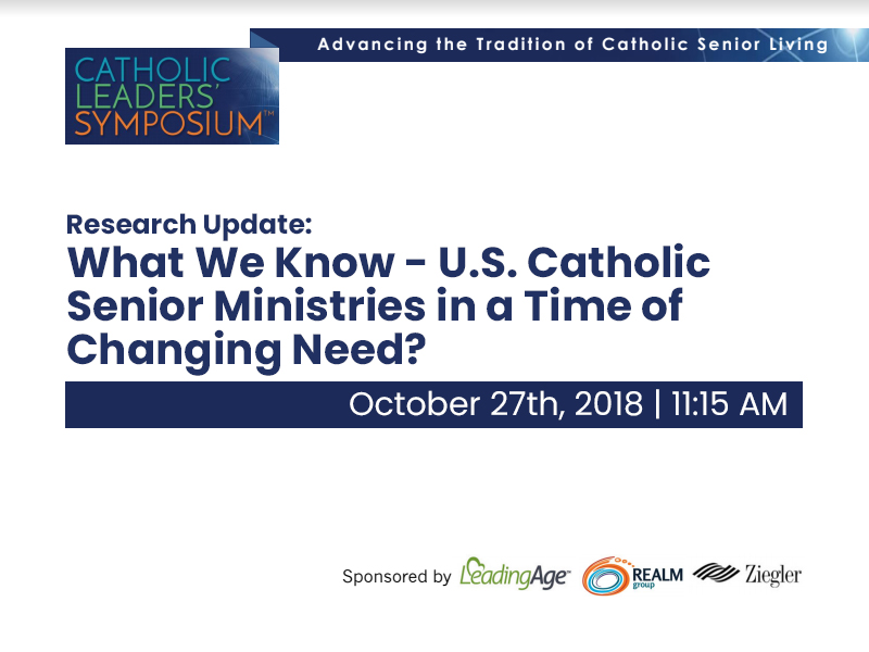 Research Update: What We Know - U.S. Catholic Senior Ministries in a Time of Changing Need